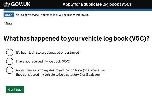 The online system is simple to use and easier to make the £25 fee required to receive a replacement log book